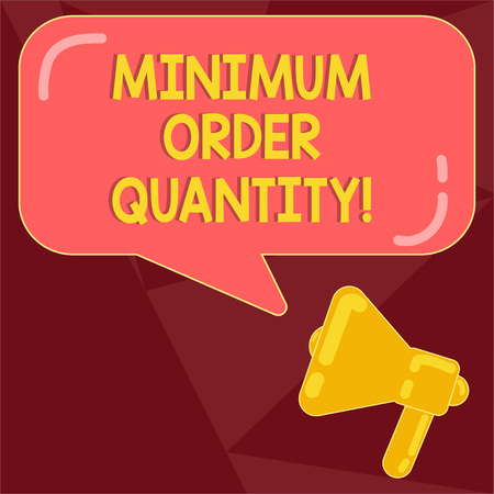 Text sign showing Minimum Order Quantity. Conceptual photo lowest quantity of a product a supplier can sell Megaphone photo and Blank Rectangular Color Speech Bubble with Reflection