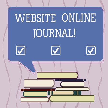 Conceptual hand writing showing Website Online Journal. Business photo text periodical publication published in electronic format Uneven Pile of Hardbound Books and Rectangular Speech Bubble