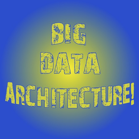 Word writing text Big Data Architecture. Business concept for designed to handle the analysis of too large data Light Flashing Glowing with Round Blurry Ray Beam photo Blank Space