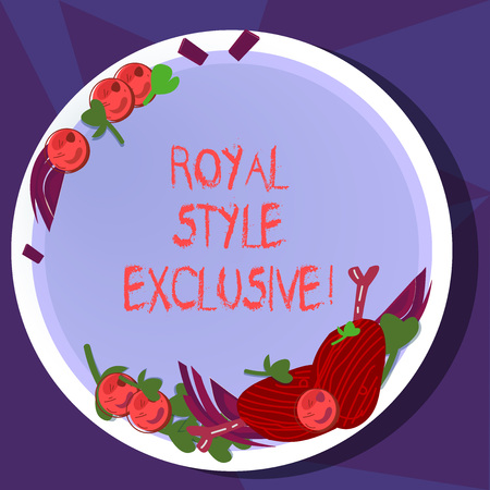 Text sign showing Royal Style Exclusive. Conceptual photo fashion by which monarchs are properly addressed Hand Drawn Lamb Chops Herb Spice Cherry Tomatoes on Blank Color Plate