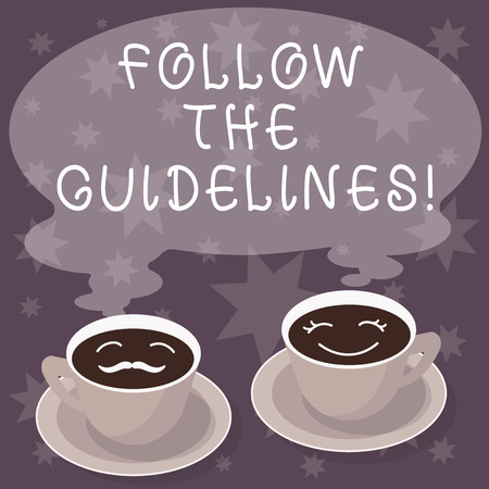 Text sign showing Follow The Guidelines. Conceptual photo Pay attention to general rule, principles or advice Sets of Cup Saucer for His and Hers Coffee Face icon with Blank Steam Stok Fotoğraf