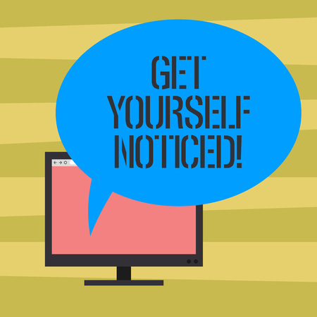 Text sign showing Get Yourself Noticed. Conceptual photo to be or become obvious or noticeable Stand out Mounted Computer Monitor Blank Screen with Oval Color Speech Bubble Stock Photo