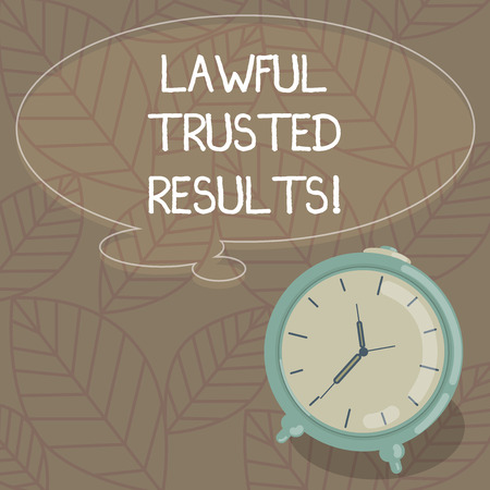 Writing note showing Lawful Trusted Results. Business photo showcasing Closing deal secure by legal contracts and agreement Blank Color Thought Speech Bubble with Outline and Alarm Clock photo
