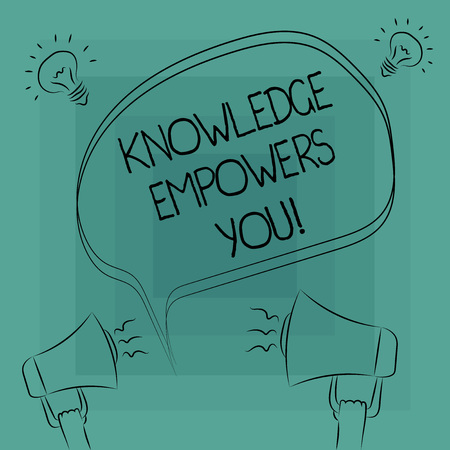 Conceptual hand writing showing Knowledge Empowers You. Business photo text To equip someone with skills and knowledge to do task Freehand Outline Sketch of Speech Bubble Megaphone Idea Icon