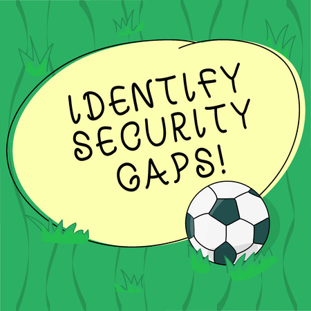 Word writing text Identify Security Gaps. Business concept for determine whether the controls in place are enough Soccer Ball on the Grass and Blank Outlined Round Color Shape photo