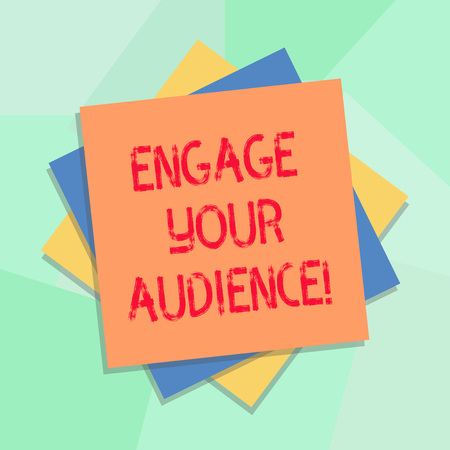 Conceptual hand writing showing Engage Your Audience. Business photo showcasing get them interested, give them a reason to listen Multiple Layer of Sheets Color Paper Cardboard with Shadow