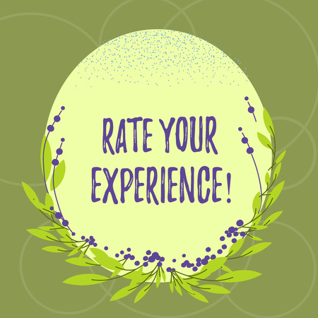 Text sign showing Rate Your Experience. Conceptual photo Evaluate the knowledge or skill you have gained Blank Color Oval Shape with Leaves and Buds as Border for Invitation Imagens