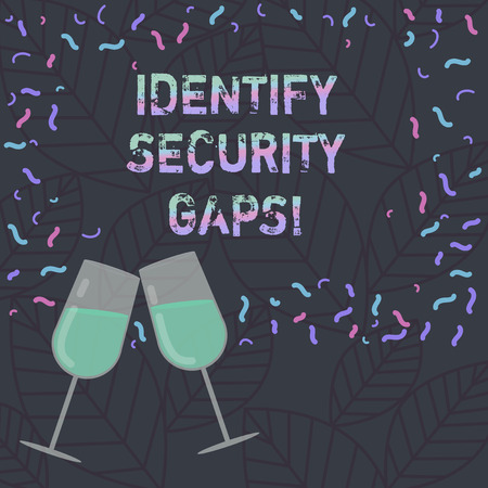 Conceptual hand writing showing Identify Security Gaps. Business photo text determine whether the controls in place are enough Filled Wine Glass for Celebration with Scattered Confetti photo