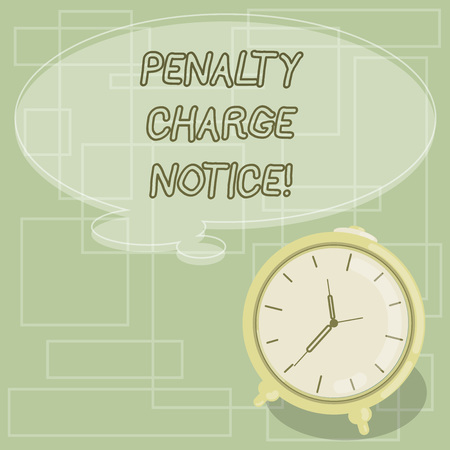 Text sign showing Penalty Charge Notice. Conceptual photo fines issued by the police for very minor offences Blank Color Thought Speech Bubble with Outline and Alarm Clock photo
