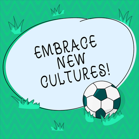 Word writing text Embrace New Cultures. Business concept for Become acquainted with the traditions of other ethnic Soccer Ball on the Grass and Blank Outlined Round Color Shape photo Stockfoto
