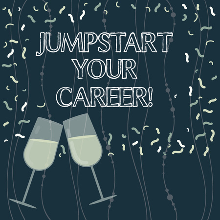 Writing note showing Jumpstart Your Career. Business photo showcasing Make it work successfully after a period of failure Filled Wine Glass for Celebration with Scattered Confetti photo