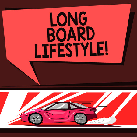 Word writing text Long Board Lifestyle. Business concept for Getting hooked with a longboard sports equipment Car with Fast Movement icon and Exhaust Smoke Blank Color Speech Bubble