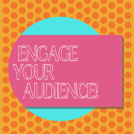 Writing note showing Engage Your Audience. Business photo showcasing get them interested, give them a reason to listen Rectangular Color Shape with Shadow Coming Out from a Circle Imagens