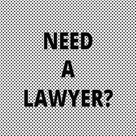 Conceptual hand writing showing Need A Lawyerquestion. Business photo showcasing Looking for legal advice or preparing legal documents Polka Dots Pixel Effect for Web Design and Optical Illusion