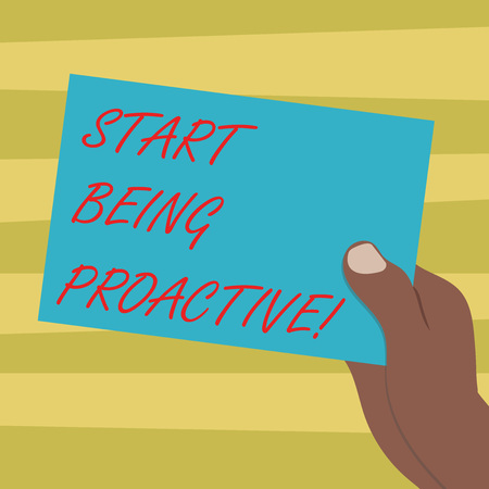 Text sign showing Start Being Proactive. Conceptual photo Control situations by causing things to happen Drawn Hu analysis Hand Holding Presenting Blank Color Paper Cardboard photo Stock fotó