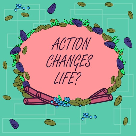 Word writing text Action Changes Things. Business concept for overcoming adversity by taking action on challenges Wreath Made of Different Color Seeds Leaves and Rolled Cinnamon photo
