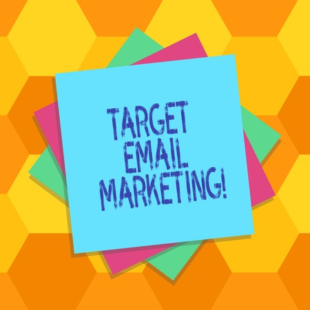 Handwriting text Target Email Marketing. Concept meaning advertisement is sent to a target list of recipients Multiple Layer of Blank Sheets Color Paper Cardboard photo with Shadow Stock fotó
