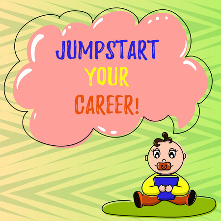 Conceptual hand writing showing Jumpstart Your Career. Business photo showcasing Make it work successfully after a period of failure Baby Sitting on Rug Pacifier Book and Cloud Speech Bubble