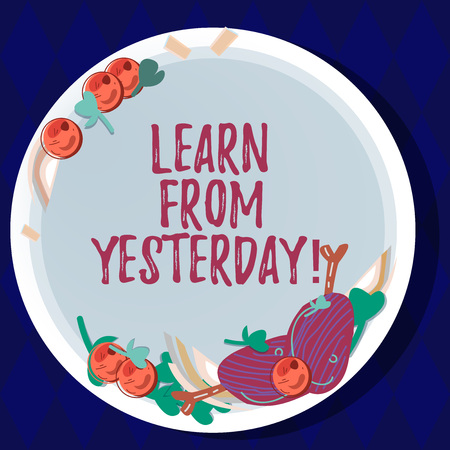 Handwriting text Learn From Yesterday. Concept meaning Boost the amount of data received and sent by visitors Hand Drawn Lamb Chops Herb Spice Cherry Tomatoes on Blank Color Plate