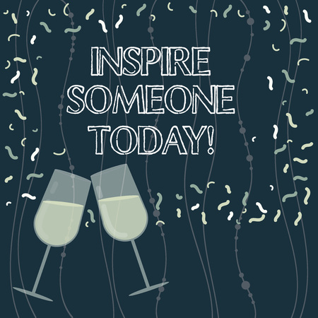 Writing note showing Inspire Someone Today. Business photo showcasing Make someone feel that they can do it what they want Filled Wine Glass for Celebration with Scattered Confetti photo