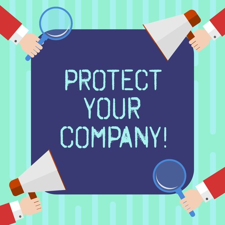 Word writing text Protect Your Company. Business concept for maintaining a positive reputation of the company Hu analysis Hands Each Holding Magnifying Glass and Megaphone on 4 Corners