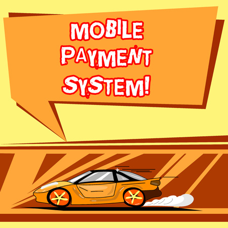Handwriting text writing Mobile Payment System. Concept meaning Payment service performed via mobile devices Car with Fast Movement icon and Exhaust Smoke Blank Color Speech Bubble 写真素材