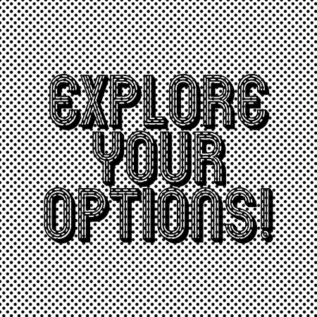 Text sign showing Explore Your Options. Conceptual photo trying to get more information to make a decision Seamless Polka Dots Pixel Effect for Web Design and Optical Illusion