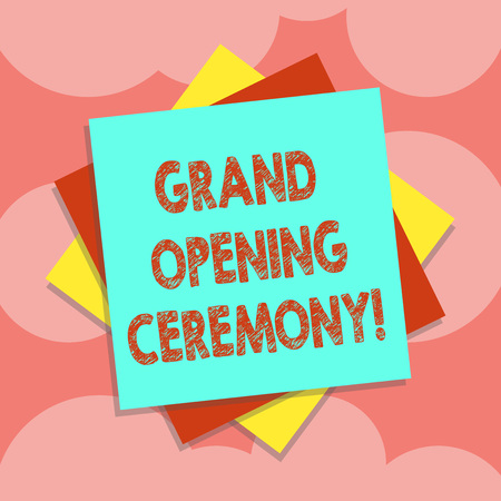 Writing note showing Grand Opening Ceremony. Business photo showcasing mark the opening of a new business or public place Multiple Layer of Sheets Color Paper Cardboard with Shadow Stock Photo
