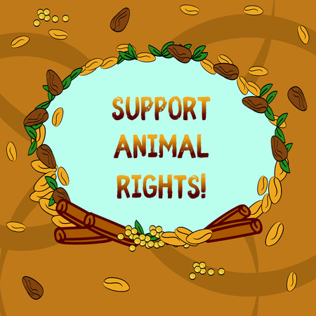 Text sign showing Support Animal Rights. Conceptual photo protection and proper treatment of all animals Wreath Made of Different Color Seeds Leaves and Rolled Cinnamon photo Standard-Bild
