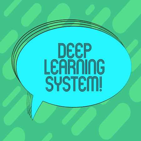 Conceptual hand writing showing Deep Learning System. Business photo showcasing collection of algorithms used in machine learning Oval Outlined Solid Color Speech Bubble Empty Text Balloon