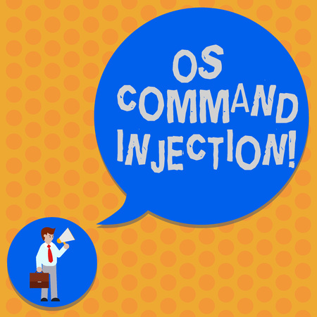 Writing note showing Os Comanalysisd Injection. Business photo showcasing Attack technique used for illegal execution of comanalysisds Man in Necktie Carrying Briefcase Megaphone Speech Bubble