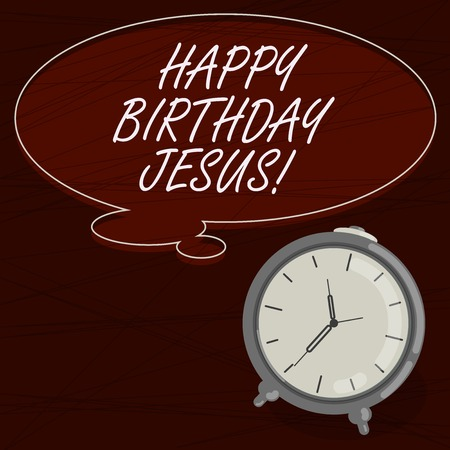 Text sign showing Happy Birthday Jesus. Conceptual photo Celebrating the birth of the holy God Christmas Day Blank Color Thought Speech Bubble with Outline and Alarm Clock photo Standard-Bild