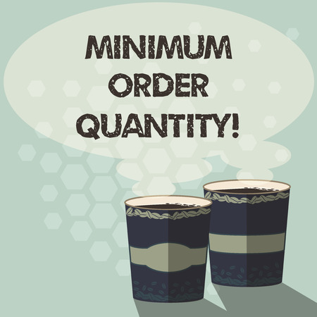 Word writing text Minimum Order Quantity. Business concept for lowest quantity of a product a supplier can sell Two To Go Cup with Beverage and Steam icon Blank Speech Bubble photo Banco de Imagens