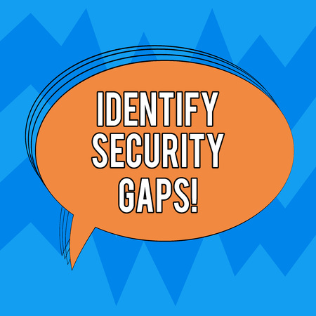 Writing note showing Identify Security Gaps. Business photo showcasing determine whether the controls in place are enough Oval Outlined Solid Color Speech Bubble Empty Text Balloon photo Banco de Imagens