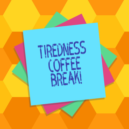 Handwriting text Tiredness Coffee Break. Concept meaning short period for rest and refreshments to freshen up Multiple Layer of Blank Sheets Color Paper Cardboard photo with Shadow 写真素材