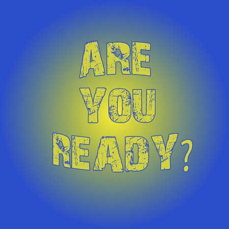 Word writing text Are You Readyquestion. Business concept for Asking if already prepared to do or hear something Light Flashing Glowing with Round Blurry Ray Beam photo Blank Space