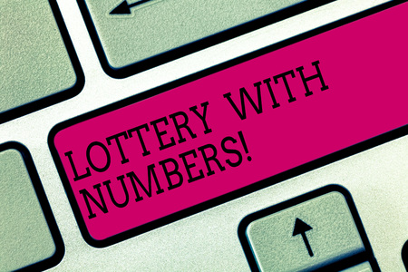 Text sign showing Lottery With Numbers. Conceptual photo game of chance in which showing buy numbered tickets Keyboard key Intention to create computer message pressing keypad idea