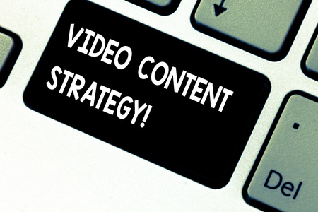 Conceptual hand writing showing Video Content Strategy. Business photo showcasing use specific video format according to buying stages Keyboard key Intention to create computer message idea