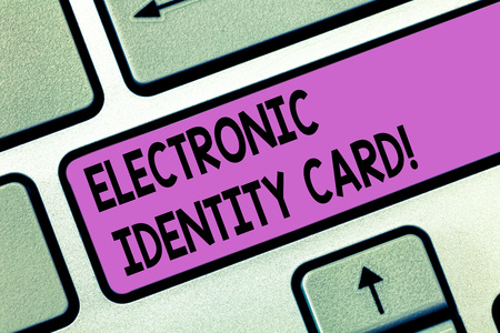 Handwriting text Electronic Identity Card. Concept meaning digital solution for proof of identity of citizens Keyboard key Intention to create computer message pressing keypad idea