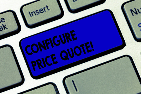 Word writing text Configure Price Quote. Business concept for software use by companies for costing the goods Keyboard key Intention to create computer message pressing keypad idea 写真素材