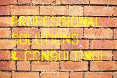 Writing note showing Professional Solutions And Consulting. Business photo showcasing Business strategy good services