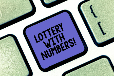Conceptual hand writing showing Lottery With Numbers. Business photo text game of chance in which showing buy numbered tickets Keyboard key Intention to create computer message idea