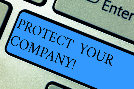 Conceptual hand writing showing Protect Your Company. Business photo showcasing maintaining a positive reputation of the company Keyboard key Intention to create computer message idea Stock Photo