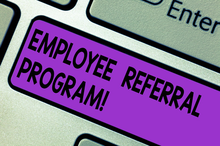 Conceptual hand writing showing Employee Referral Program. Business photo text hire best talent from employees existing networks Keyboard key Intention to create computer message idea