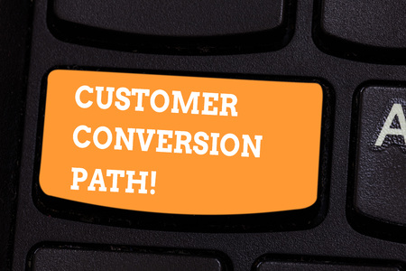 Conceptual hand writing showing Customer Conversion Path. Business photo text steps that user went through over the website Keyboard key Intention to create computer message idea