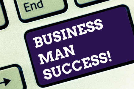 Handwriting text Business Man Success. Concept meaning Someone achieves what it was intended to achieve Keyboard key Intention to create computer message pressing keypad idea Reklamní fotografie