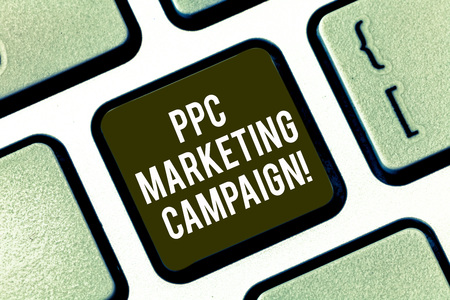 Text sign showing Ppc Marketing Campaign. Conceptual photo pay a fee each time one of their ads is clicked Keyboard key Intention to create computer message pressing keypad idea Stock fotó