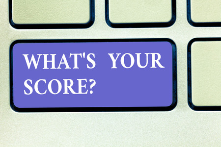 Text sign showing What S Is Your Scorequestion. Conceptual photo asking about the real facts of a situation Keyboard key Intention to create computer message pressing keypad idea Фото со стока
