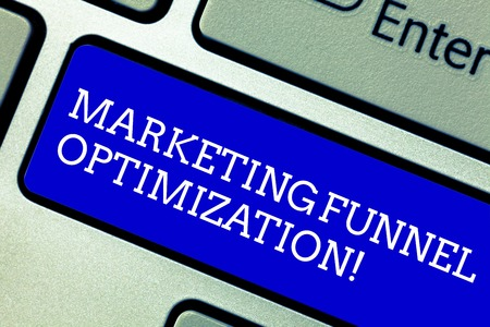 Word writing text Marketing Funnel Optimization. Business concept for Improving the customer acquisition campaign Keyboard key Intention to create computer message pressing keypad idea