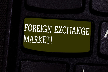 Text sign showing Foreign Exchange Market. Conceptual photo global decentralized trading of currencies Keyboard key Intention to create computer message pressing keypad idea